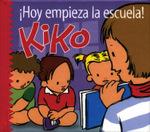 ¡Hoy empieza la escuela, Kiko!