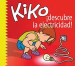 Kiko descubre la electricidad