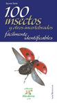 100 insectos y otros invertebrados fácilmente identificables