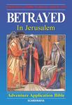 Betrayed - In Jerusalem