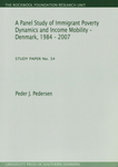 A Panel Study of Immigrant Poverty Dynamics and Income Mobility - Denmark, 1984 - 2007