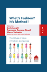 What's Fashion? It's Method!
