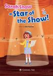 Sarah Snow - Star of the Show!