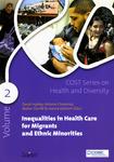 Inequalities in Health Care for Migrants and Ethnic Minorities