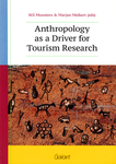 Anthropology as a Driver for Tourism Research