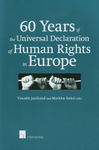 60 Years of the Universal Declaration of Human Rights in Europe