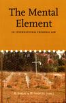 The Mental Element in International Criminal Law