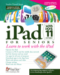 iPad with iOS 11 and Higher for Seniors