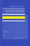 Collective Enforcement of Consumer Law