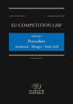 EU Competition Law Volume I, Procedure: Antitrust - Mergers - State Aid