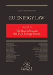 EU Energy Law Volume XI, The Role of Gas in the EU's Energy Union