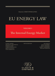 EU Energy Law Volume I, The Internal Energy Market