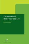 Environmental Democracy and Law