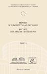 Reports of Judgments and Decisions / Recueil des arrets et decisions vol. 2009-VI