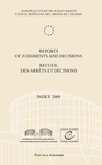 Reports of Judgments and Decisions / Recueil des arrets et decisions Index 2009