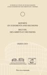 Reports of Judgments and decisions / Recueil des arrets et decisions. Index 2013