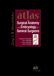 Atlas of Surgical Anatomy and Embryology for General Surgeons