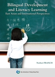 Bilingual Development and Literacy Learning-East Asian and International Perspectives