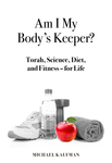 Am I My Body's Keeper?