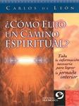 ¿Cómo elijo un camino espiritual?