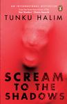 Scream to the Shadows