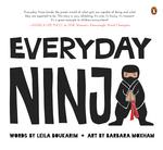 Everyday Ninja