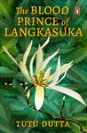 The Blood Prince of Langkasuka
