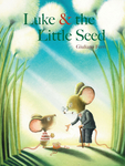 Luke & the Little Seed