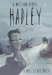 A Million People, Hadley