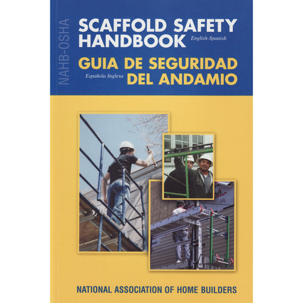 NAHB-OSHA Scaffold Safety Handbook, English-Spanish 50 PK