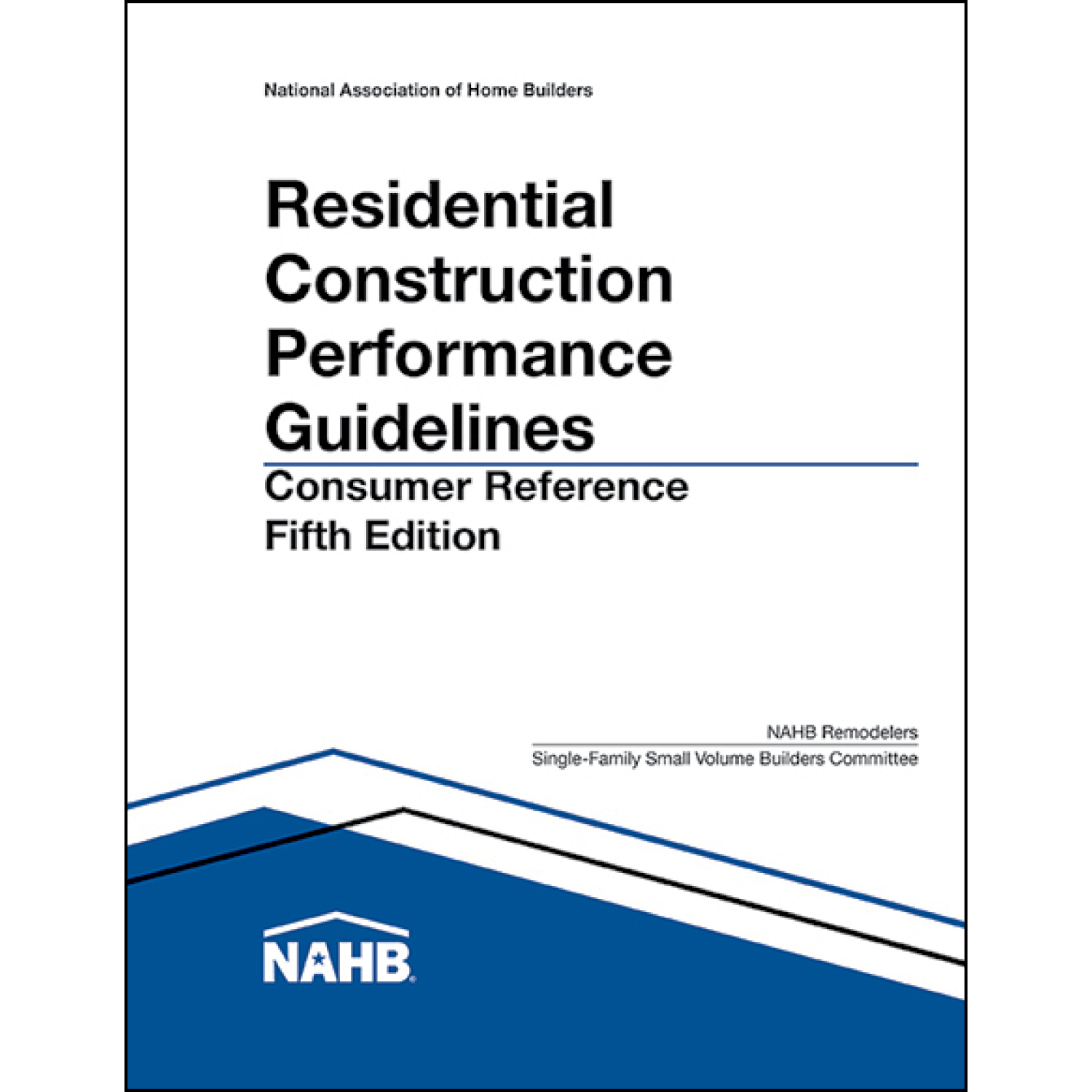 Residential Construction Performance Guidelines, Consumer Reference - 100 Packs of 10