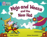 Mojo and Weeza and the New Hat