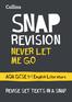 Collins Snap Revision Text Guides – Never Let Me Go: AQA GCSE English Literature