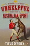 A Thoroughly Unhelpful History of Australian Sport