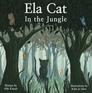 Ela Cat In The Jungle