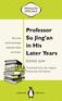 Professor Su Jing'an in His Later Years