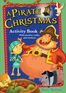 A Pirate Christmas Activity Book