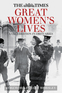 The Times Great Women's Lives