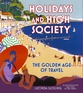 Holidays and High Society