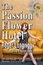 The Passion Flower Hotel