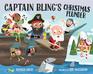 Captain Bling's Christmas Plunder