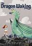 The Dragon Waking