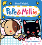 Good Night, Pepe & Millie