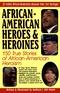 African-american Heroes & Heroines