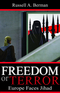 Freedom or Terror