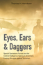Eyes, Ears, and Daggers
