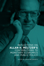 Reflections on Allan H. Meltzer's Contributions to Monetary Economics and Public Policy