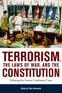 Terrorism, the Laws of War, and the Constitution