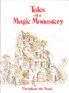 Tales of a Magic Monastery