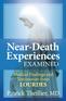 Near-Death Experiences Examined